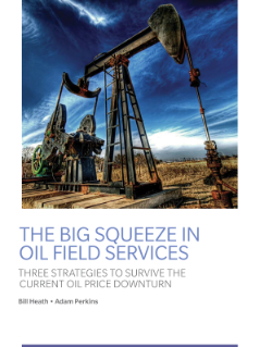 The Big Squeeze in Oil Field Services