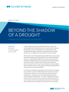 Beyond the Shadow of a Drought: The Need for a New Mindset in Pharma R&D - archive