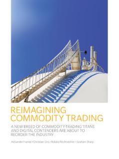 Reimagining Commodity Trading