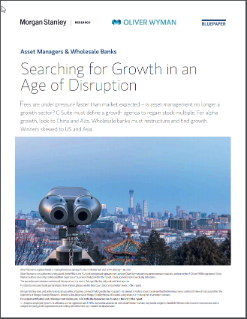 Asset Managers & Wholesale Banks – Searching For Growth In