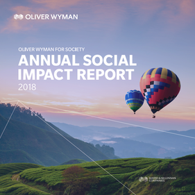 Oliver Wyman for Society: Annual Social Impact Report 2018