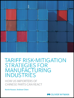 Tariff Risk-Mitigation Strategies for Manufacturing Industries